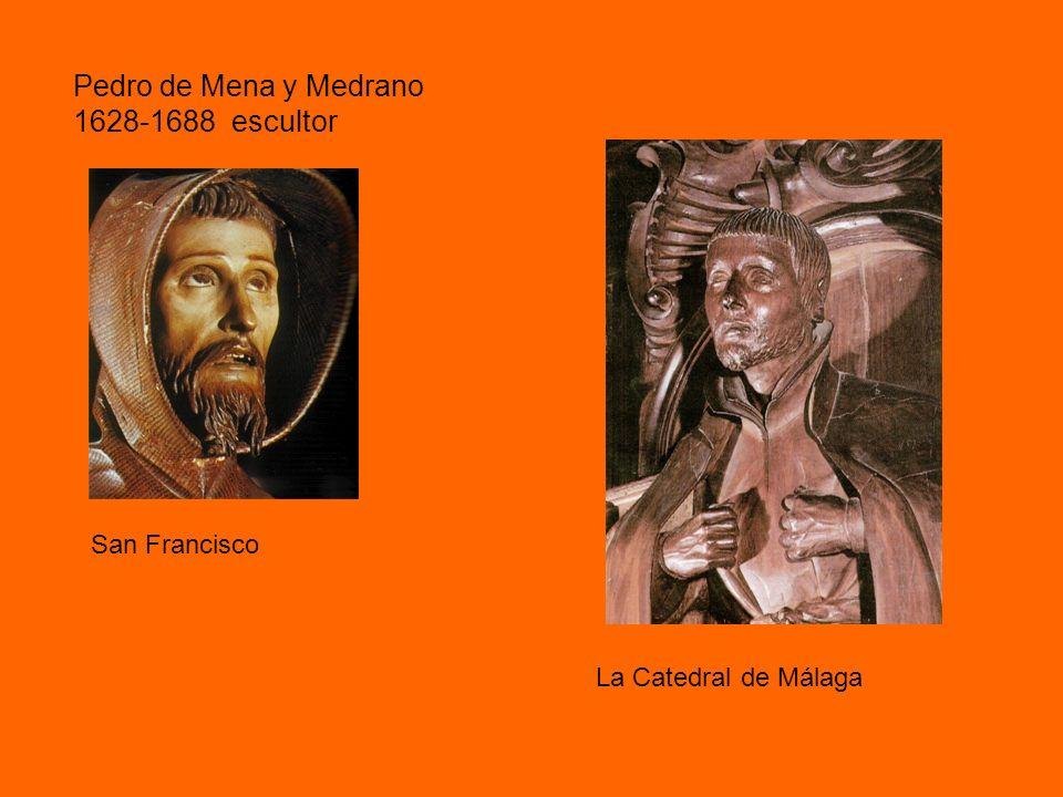 Pedro de Mena y Medrano 1628-1688 escultor San Francisco La Catedral de Málaga
