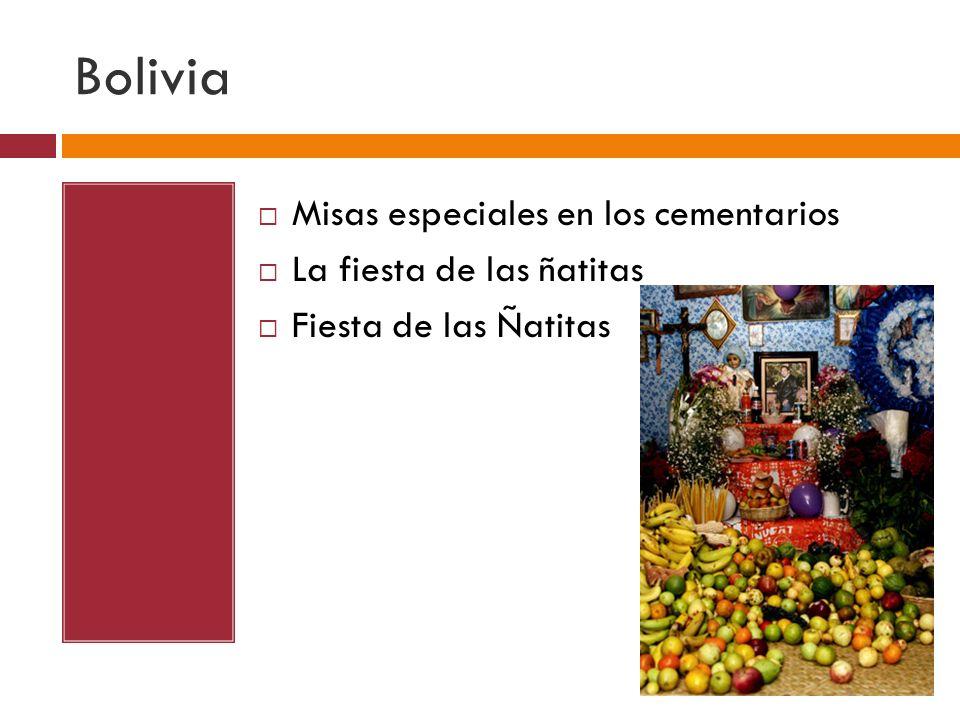 Bolivia Misas especiales en los cementarios La fiesta de las ñatitas Fiesta de las Ñatitas