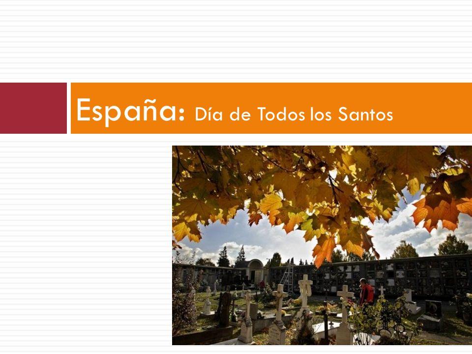 España Liturgia de la Eucaristía en los cementerios La Castañeda El Banquete de Todos los Santos Muchos alardes por los calles