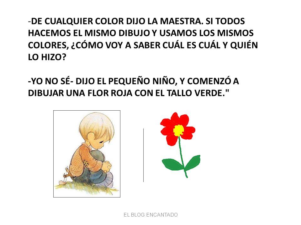 La infancia tiene su propia manera de ver, pensar, y sentir, y nada hay más insensato que intentar sustituirlas por las nuestras Rousseau EL BLOG ENCANTADO