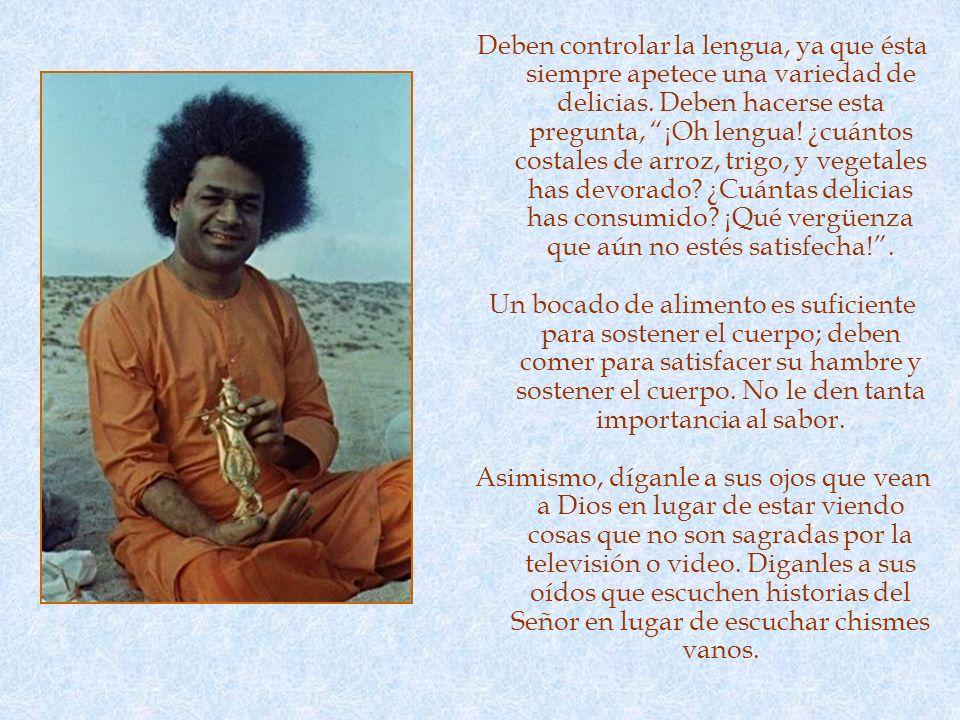 CONTROL DE LOS SENTIDOS La segunda es la flor de indriya nigraha (control de los sentidos). Todas las prácticas espirituales son fútiles si uno carece