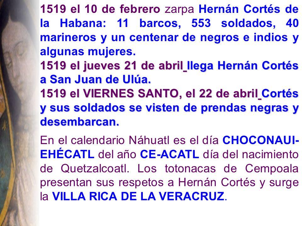 1520 el 30 de Junio es la Noche Triste , en la que mueren tres quintas partes de los españoles.