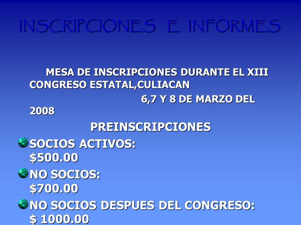INSCRIPCIONES E INFORMES MESA DE INSCRIPCIONES DURANTE EL XIII CONGRESO ESTATAL,CULIACAN MESA DE INSCRIPCIONES DURANTE EL XIII CONGRESO ESTATAL,CULIAC