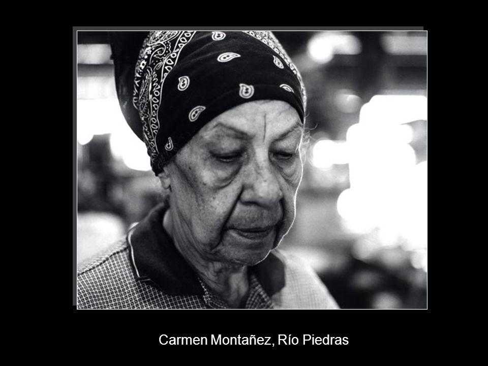 Carmen Montañez, Río Piedras