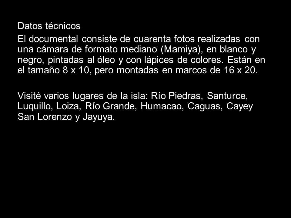 Datos técnicos El documental consiste de cuarenta fotos realizadas con una cámara de formato mediano (Mamiya), en blanco y negro, pintadas al óleo y con lápices de colores.