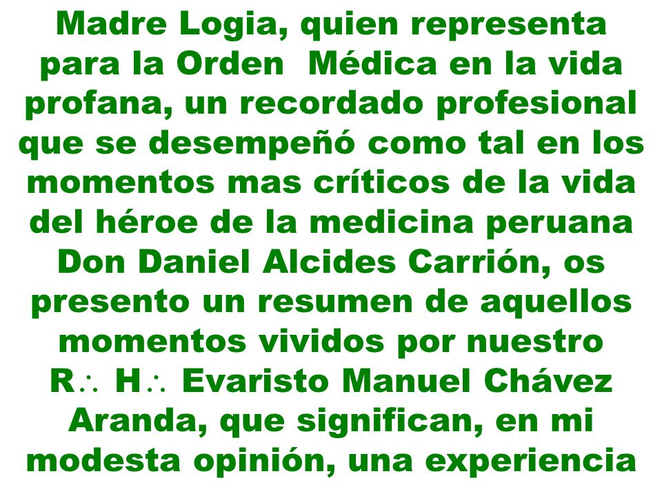 profesional que contiene muchos valores morales, virtudes y principios masónicos, dignos solo de los grandes hombres.