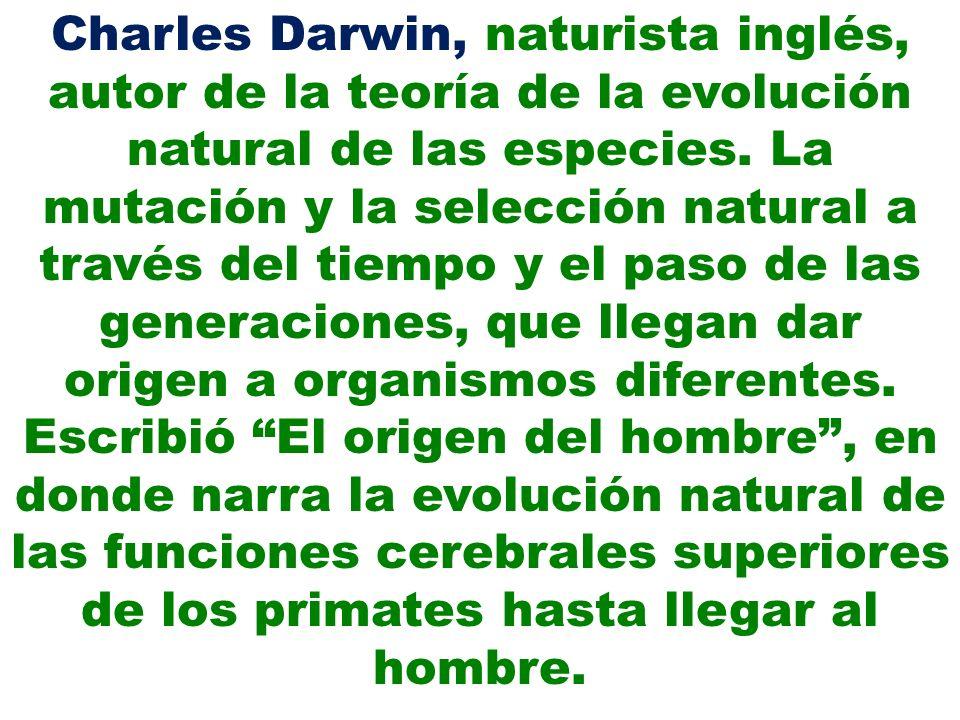 Charles Darwin, naturista inglés, autor de la teoría de la evolución natural de las especies. La mutación y la selección natural a través del tiempo y