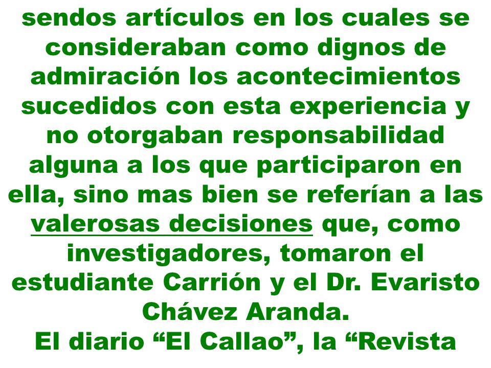 Social, El Monitor Médico, La Crónica Médica –vocero de la Asociación Unión Fernandina-, con su director el Dr.