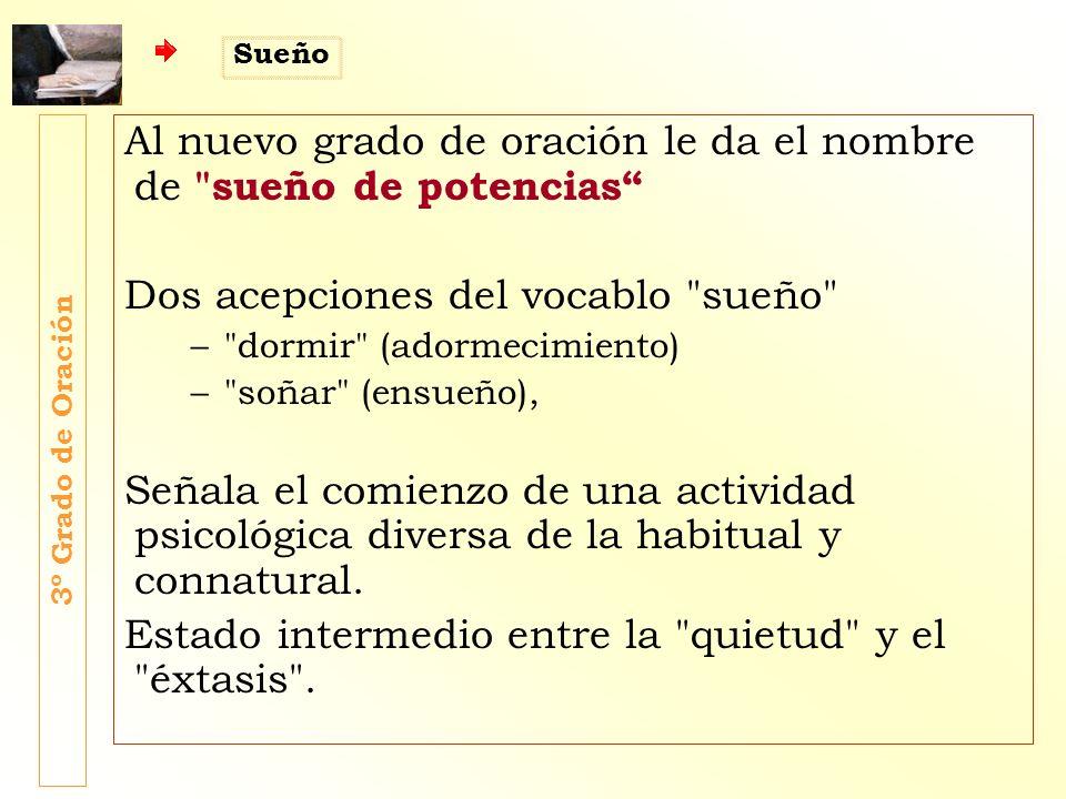 La definición o descripción de ese grado de oración le dedica sólo un breve párrafo inicial (n.1).