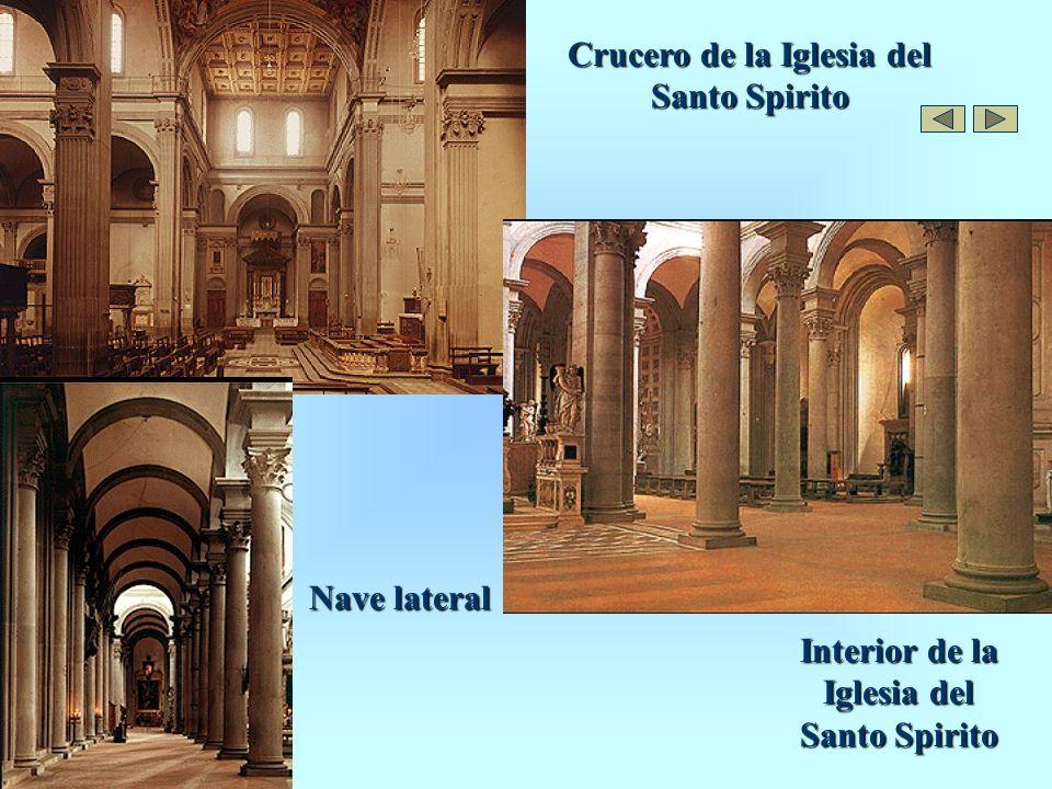 Crucero de la Iglesia del Santo Spirito Interior de la Iglesia del Santo Spirito Nave lateral