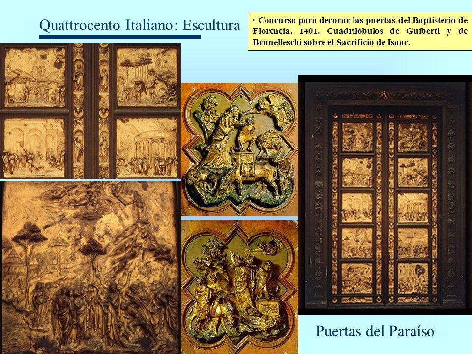 Quattrocento Italiano : Escultura · Concurso para decorar las puertas del Baptisterio de Florencia. 1401. Cuadrilóbulos de Guiberti y de Brunelleschi