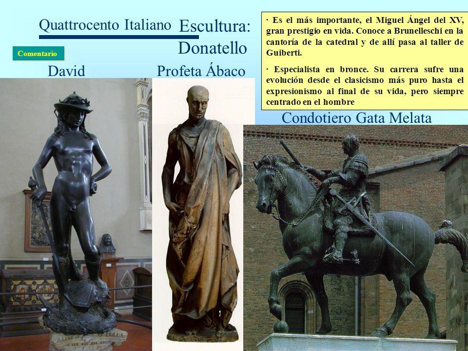 Quattrocento Italiano Escultura: Donatello · Es el más importante, el Miguel Ángel del XV, gran prestigio en vida. Conoce a Brunelleschi en la cantorí