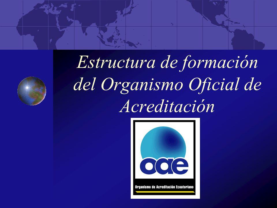 Estructura de formación del Organismo Oficial de Acreditación