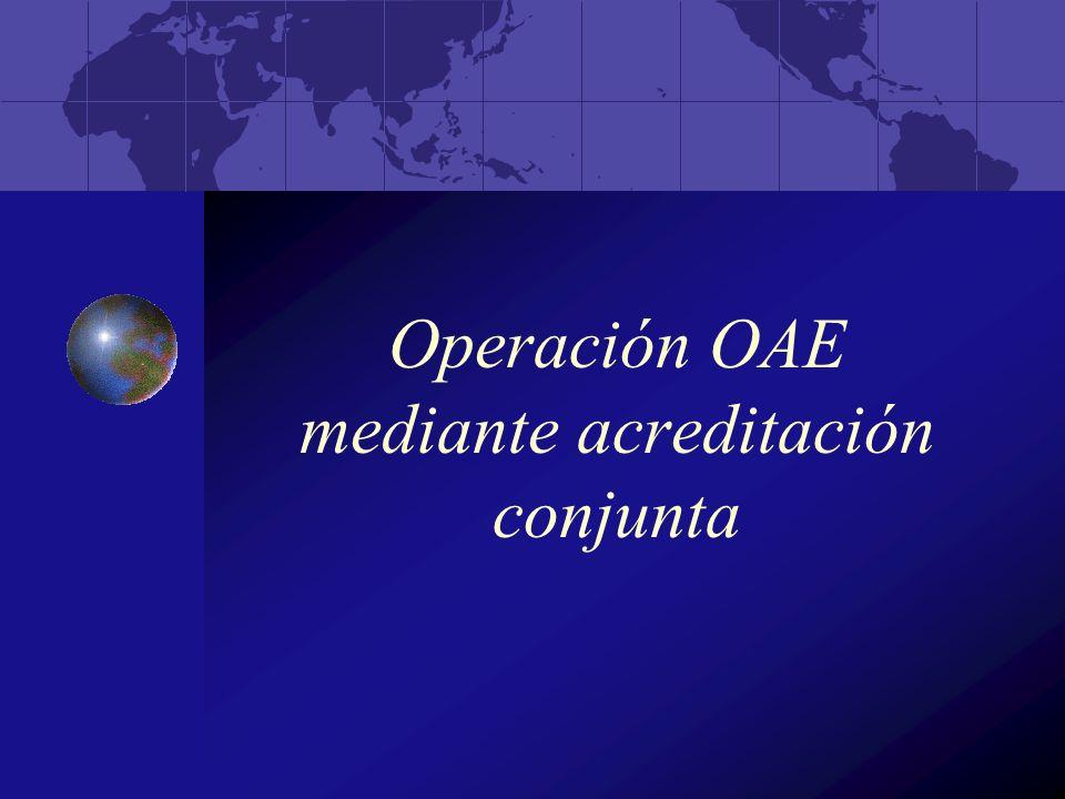 Operación OAE mediante acreditación conjunta