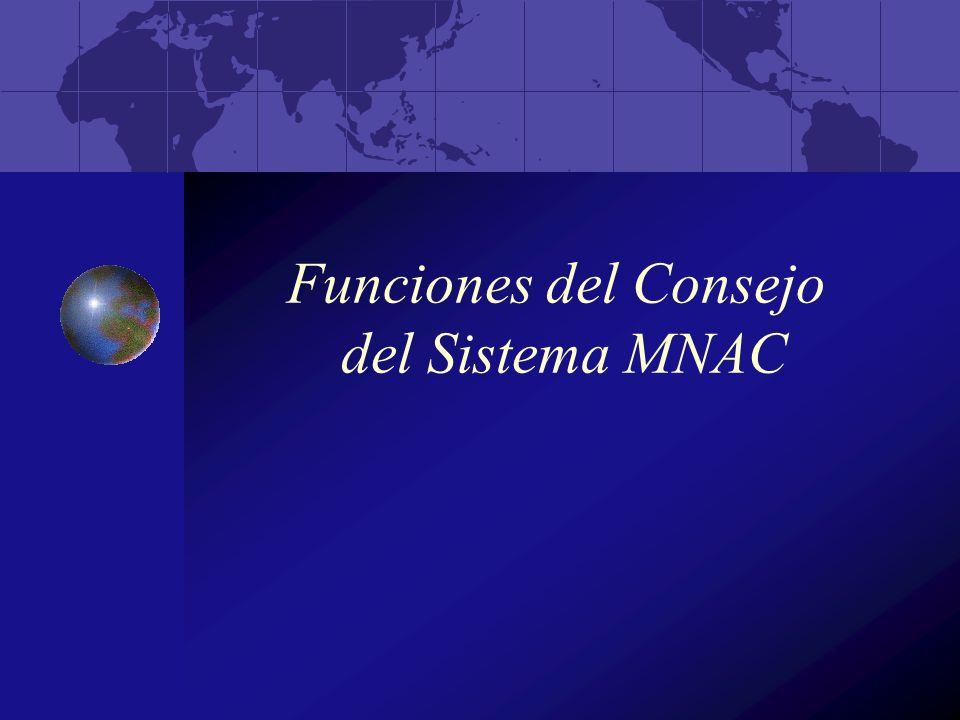 Funciones del Consejo del Sistema MNAC