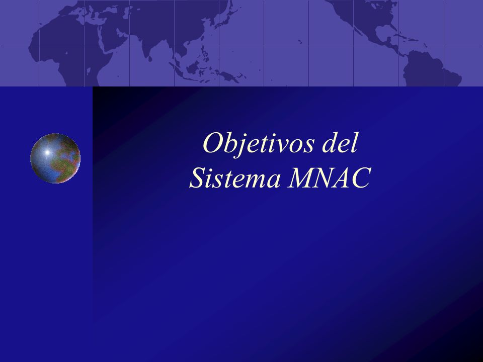 Objetivos del Sistema MNAC