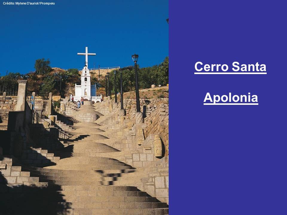 Crédito: Mylene Dauriol / Promperu Cerro Santa Apolonia