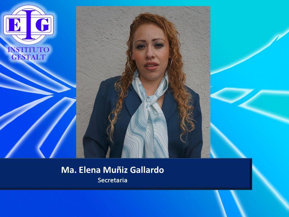 Ma. Elena Muñiz Gallardo Secretaria