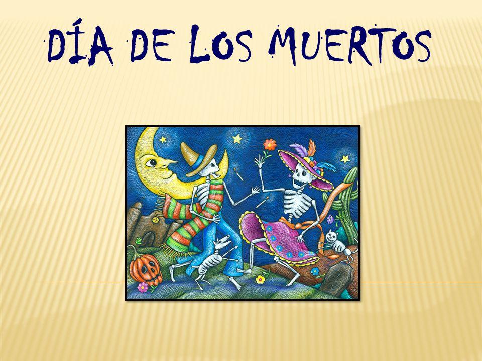 Es una tradición mexicana que consiste en hacer el honor a las personas que ya han muerto.