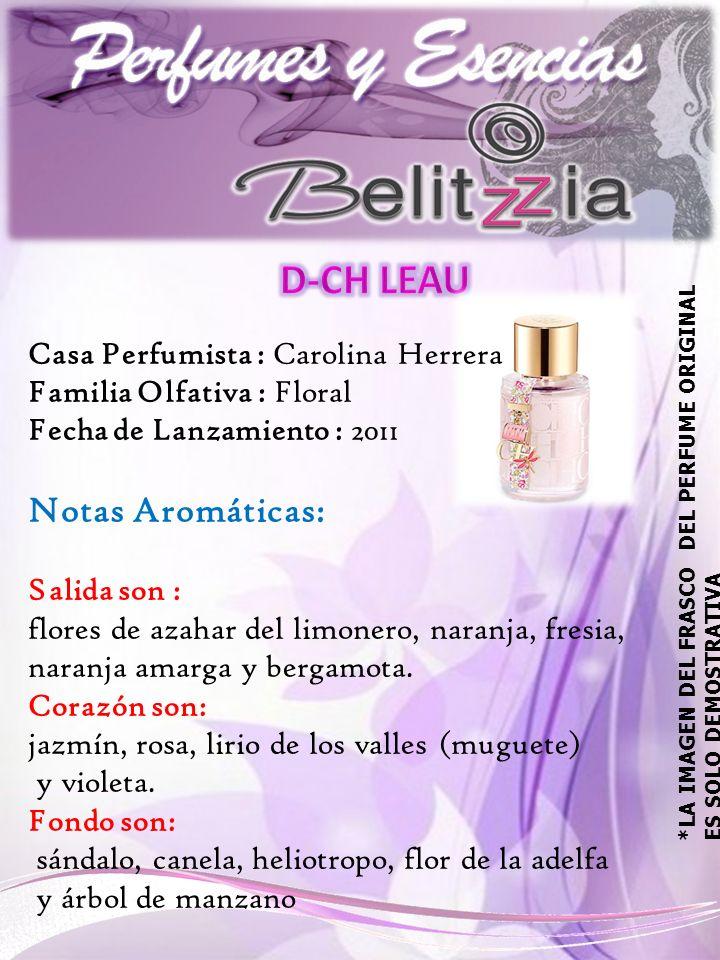 Casa Perfumista : Carolina Herrera Familia Olfativa : Floral Fecha de Lanzamiento : 2011 Notas Aromáticas: Salida son : flores de azahar del limonero, naranja, fresia, naranja amarga y bergamota.