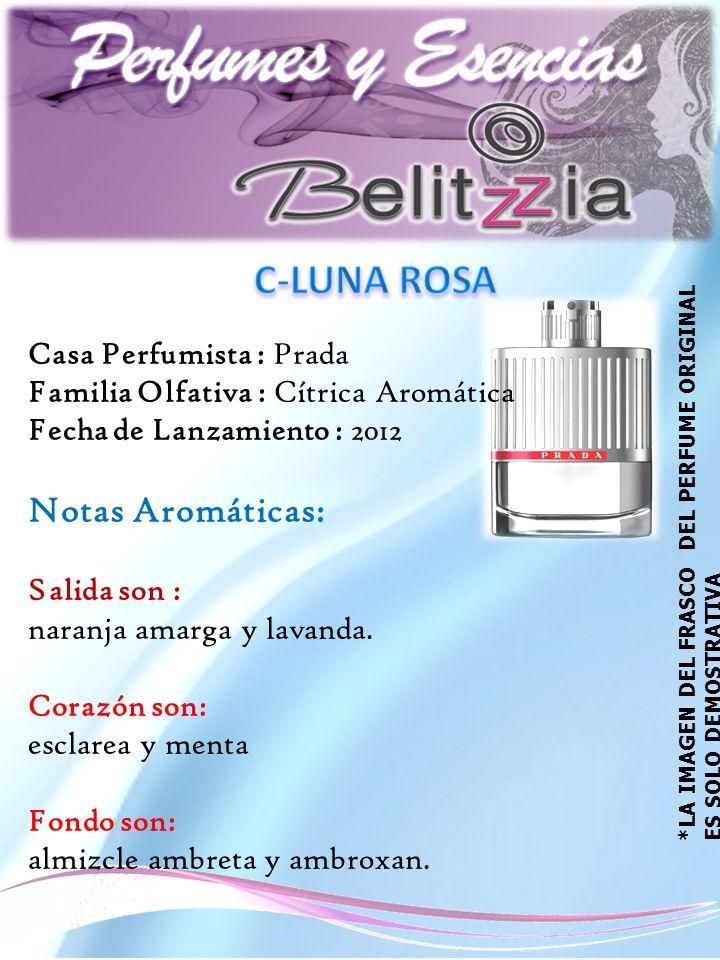 Casa Perfumista : Prada Familia Olfativa : Cítrica Aromática Fecha de Lanzamiento : 2012 Notas Aromáticas: Salida son : naranja amarga y lavanda.