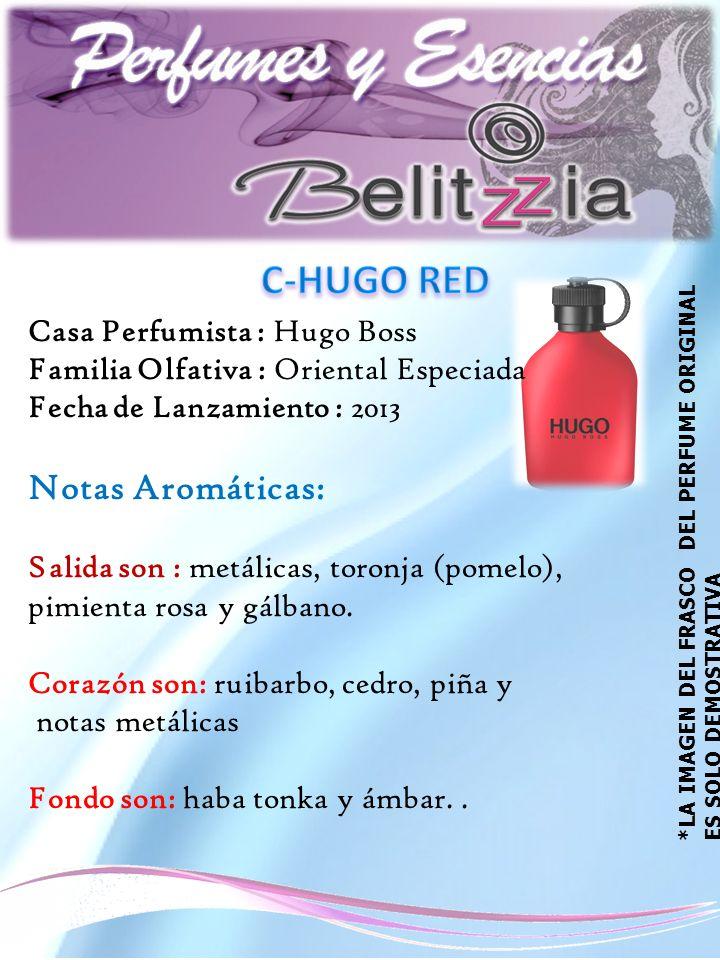 Casa Perfumista : Hugo Boss Familia Olfativa : Oriental Especiada Fecha de Lanzamiento : 2013 Notas Aromáticas: Salida son : metálicas, toronja (pomelo), pimienta rosa y gálbano.