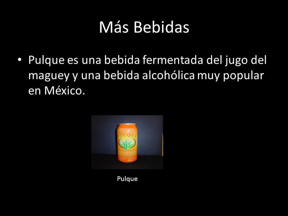 Más Bebidas Pulque es una bebida fermentada del jugo del maguey y una bebida alcohólica muy popular en México. Pulque