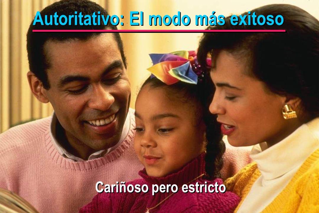 © IEF 33 PRE 1.2.1s Cariñoso pero estricto Autoritativo: El modo más exitoso