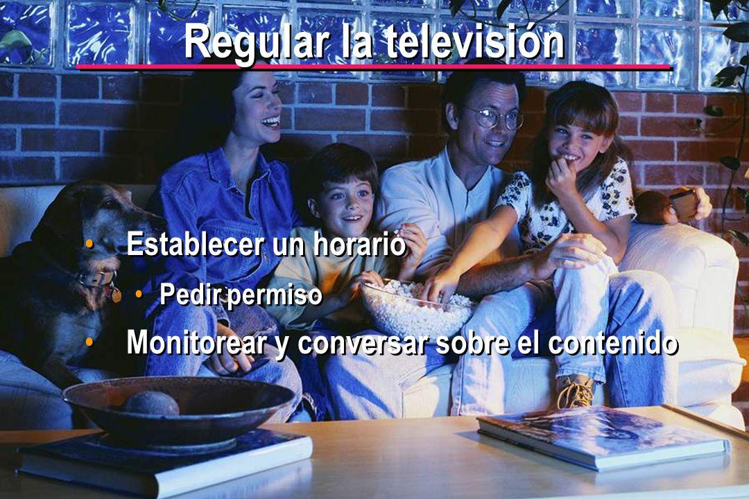 © IEF 52 PRE 1.2.1s Regular la televisión Establecer un horario Pedir permiso Monitorear y conversar sobre el contenido