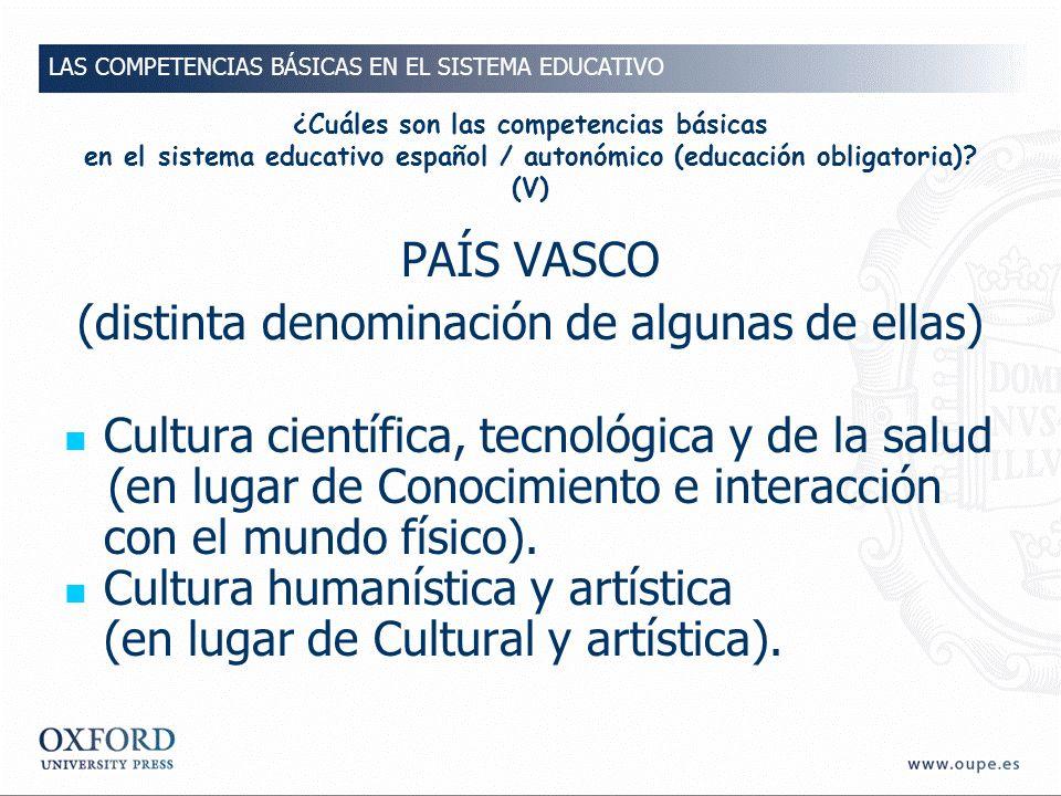 ¿Cuáles son las competencias básicas en el sistema educativo español / autonómico (educación obligatoria).