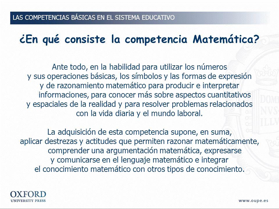 ¿En qué consiste la competencia Matemática.