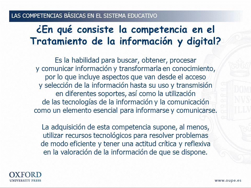 ¿En qué consiste la competencia en el Tratamiento de la información y digital.