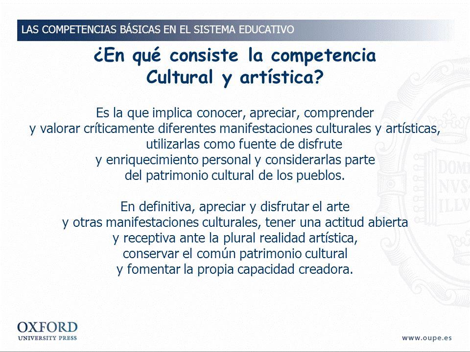 ¿En qué consiste la competencia Cultural y artística.