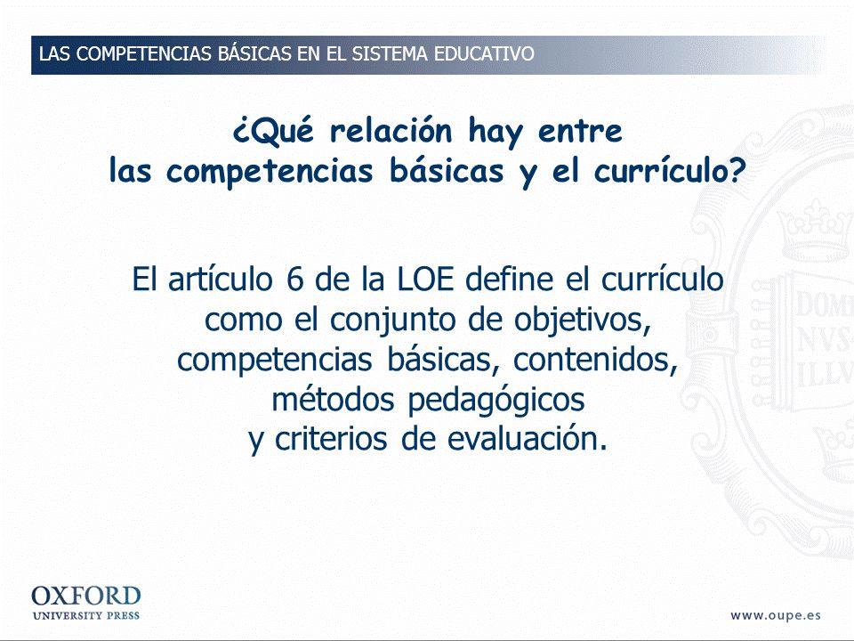 ¿Qué relación hay entre las competencias básicas y el currículo.