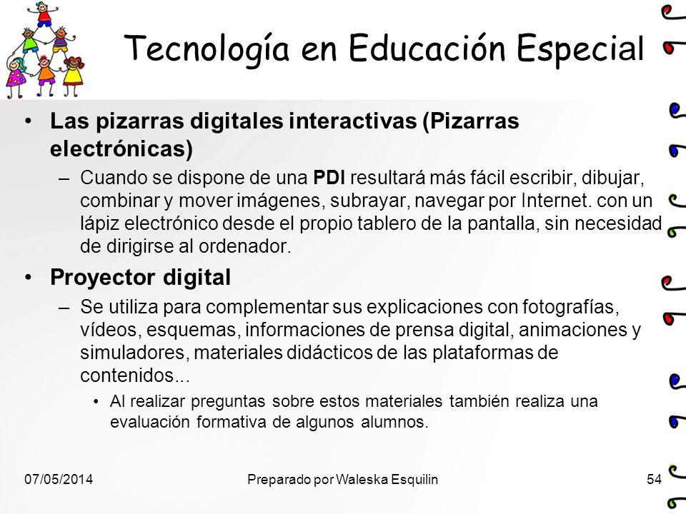 Tecnología en Educación Especi al Las pizarras digitales interactivas (Pizarras electrónicas) –Cuando se dispone de una PDI resultará más fácil escrib