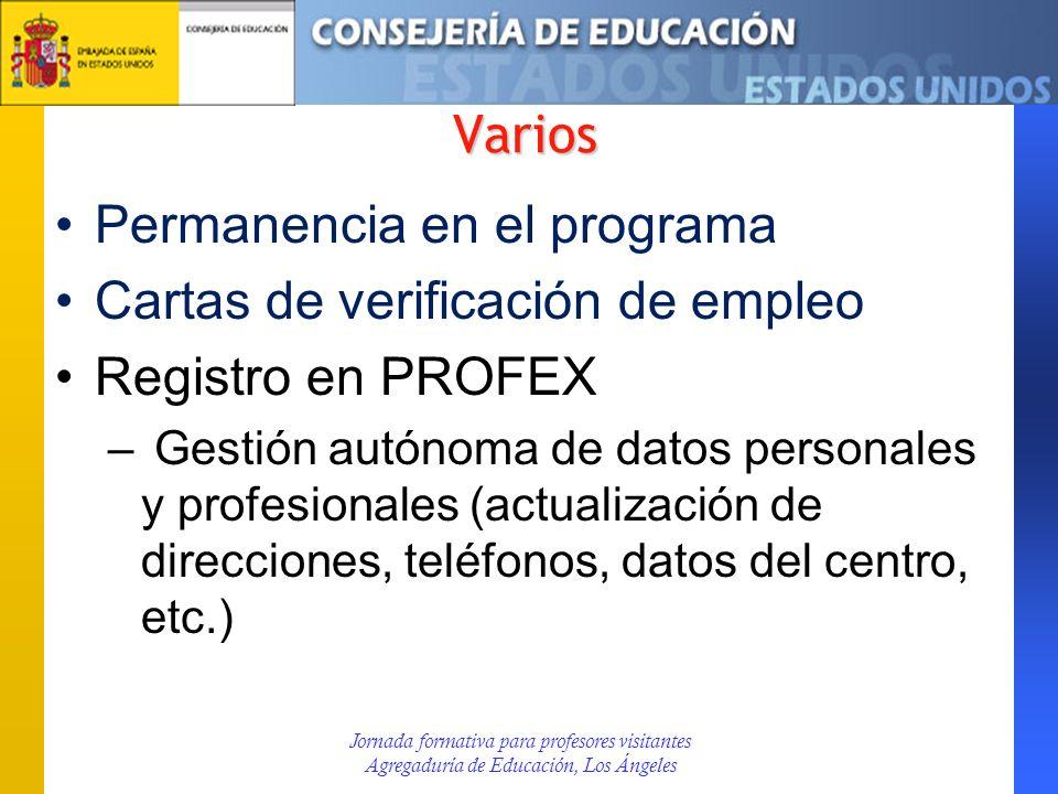 Varios Permanencia en el programa Cartas de verificación de empleo Registro en PROFEX – Gestión autónoma de datos personales y profesionales (actualiz