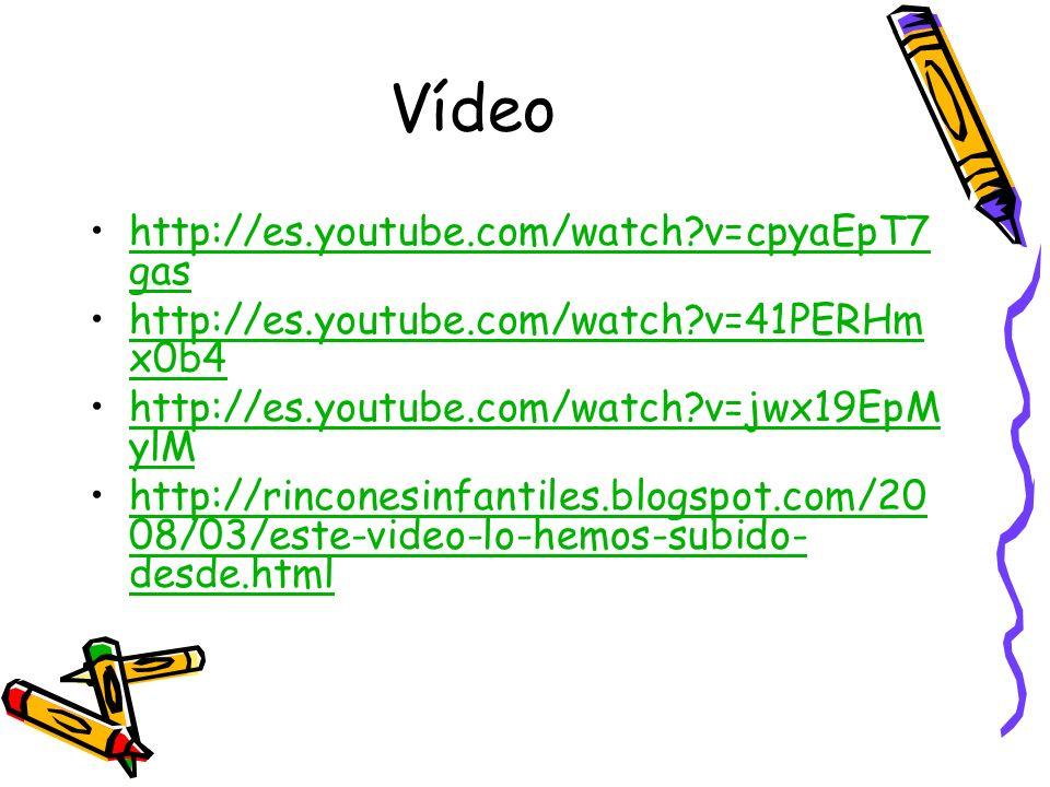 Vídeo http://es.youtube.com/watch?v=cpyaEpT7 gashttp://es.youtube.com/watch?v=cpyaEpT7 gas http://es.youtube.com/watch?v=41PERHm x0b4http://es.youtube