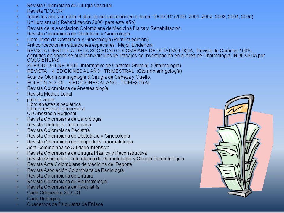 Revista Colombiana de Cirugía Vascular. Revista