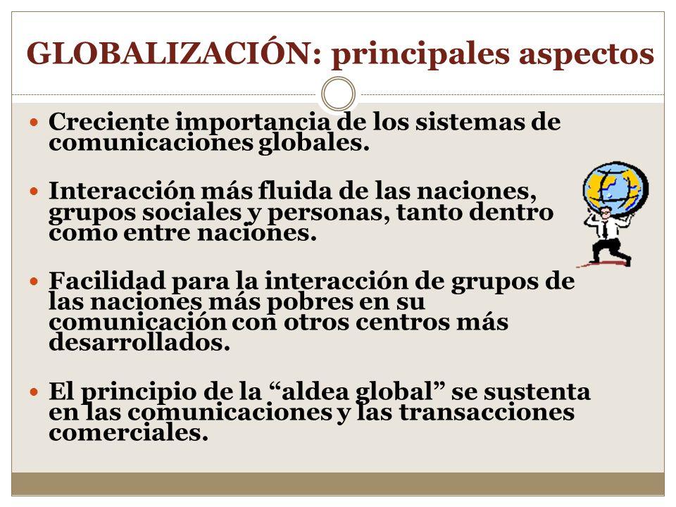 DEPENDENCIA Y GLOBALIZACION El consumo indiscriminado a gran escala, no solo de productos y objetos, sino también de mensajes como construcciones elab