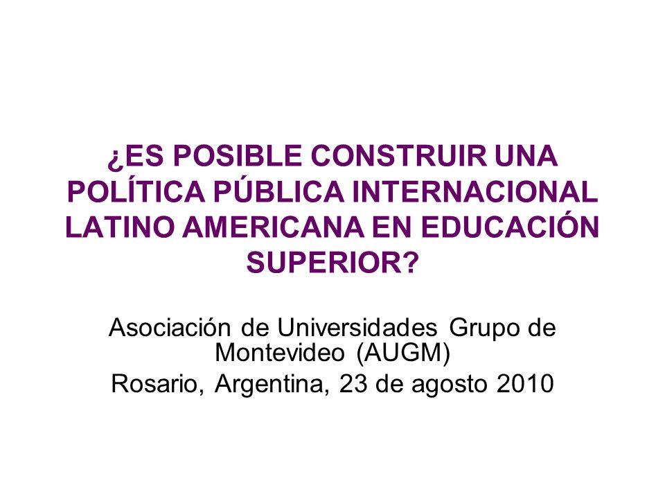 Construir una Política Pública Internacional Latinoamericana en Educación Superior La letra de las resoluciones de la CRES (Cartagena de Indias, 2008) y de la CMES (París, 2009) apoya la idea de este cambio.