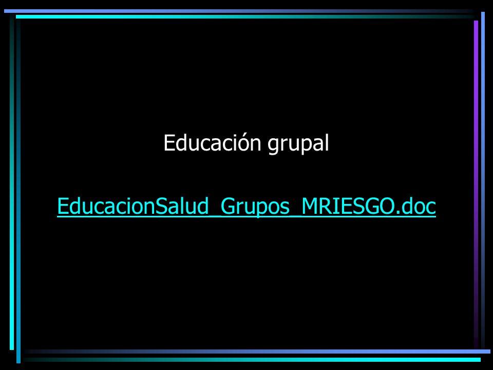 Educación grupal EducacionSalud_Grupos_MRIESGO.doc