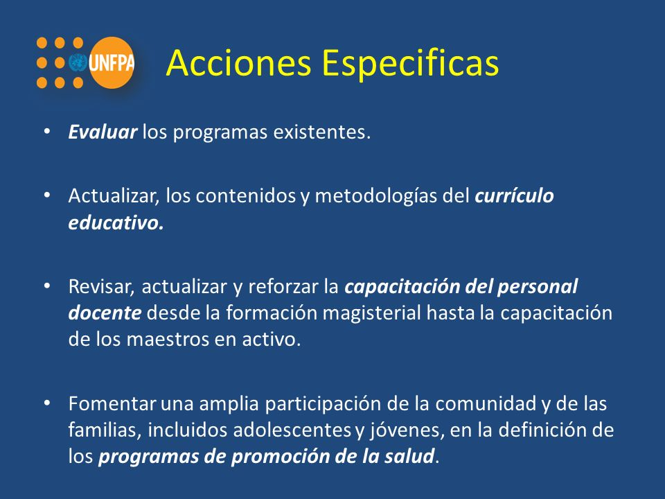 Acciones Especificas Evaluar los programas existentes.
