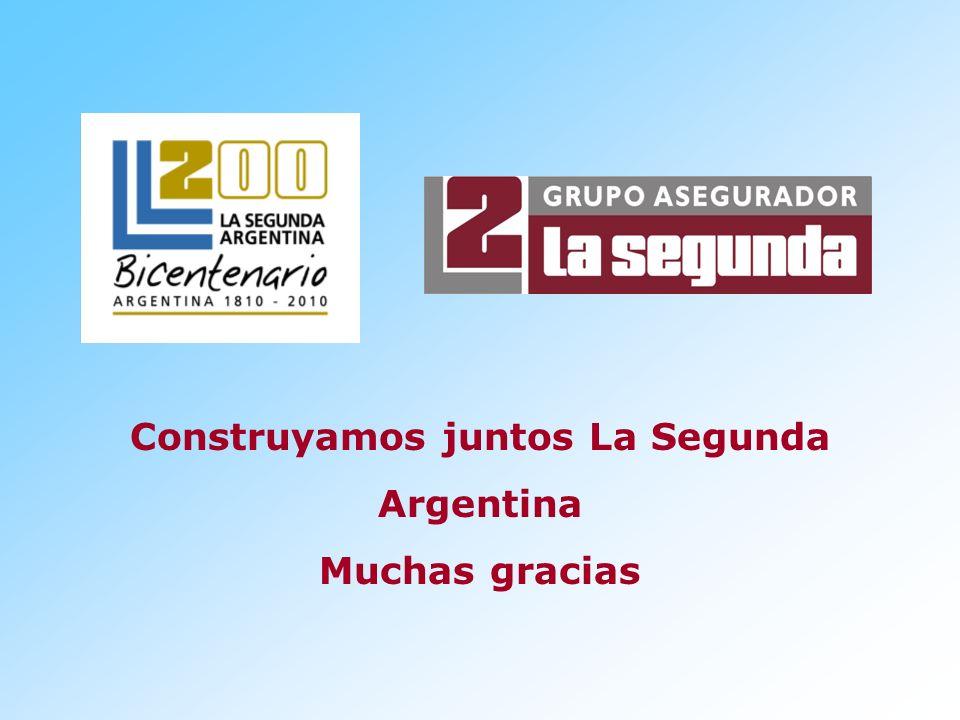 Construyamos juntos La Segunda Argentina Muchas gracias
