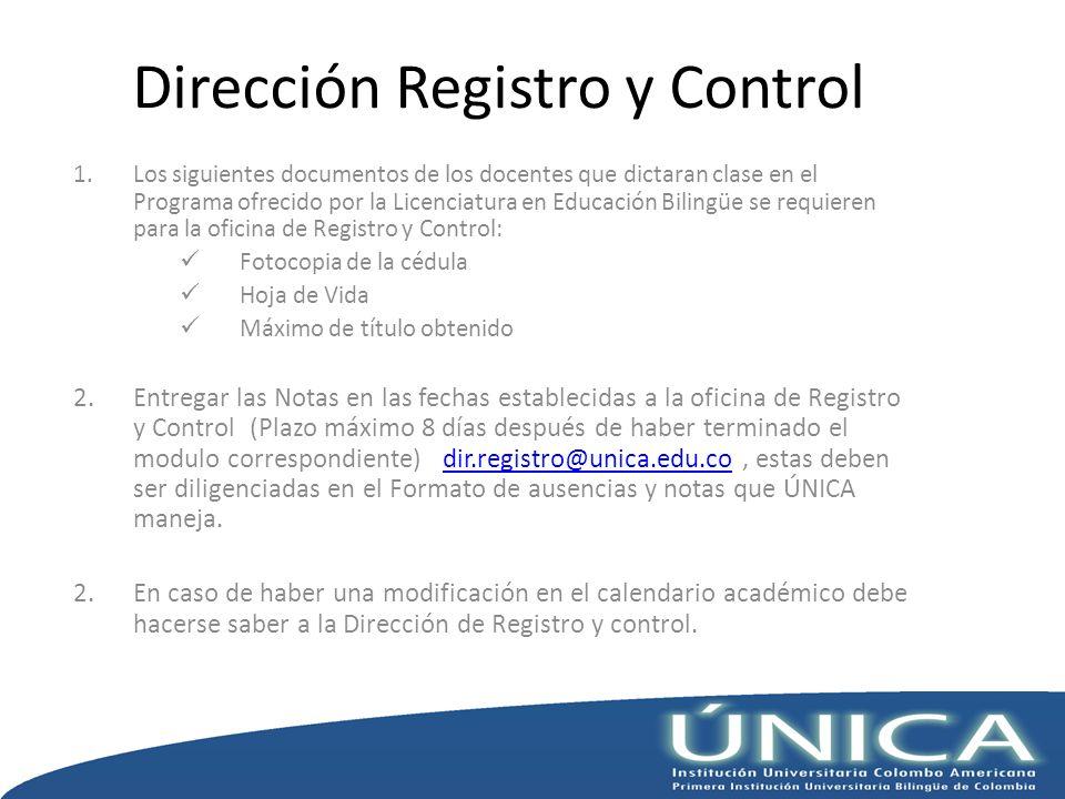 Dirección Registro y Control 1.Los siguientes documentos de los docentes que dictaran clase en el Programa ofrecido por la Licenciatura en Educación B