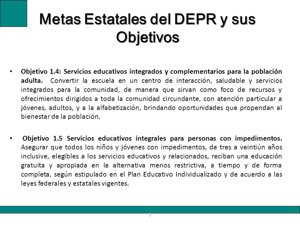 Objetivo 1.4: Servicios educativos integrados y complementarios para la población adulta. Convertir la escuela en un centro de interacción, saludable