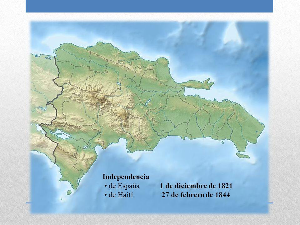 Independencia de España de Haití 1 de diciembre de 1821 27 de febrero de 1844