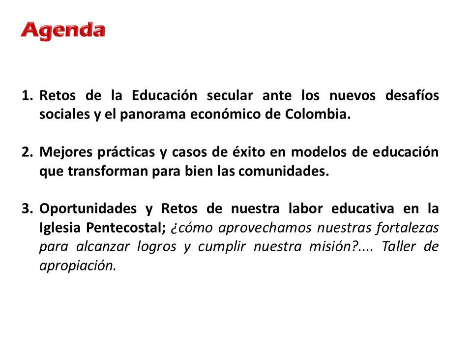 1.Retos de la Educación secular ante los nuevos desafíos sociales y el panorama económico de Colombia. 2.Mejores prácticas y casos de éxito en modelos
