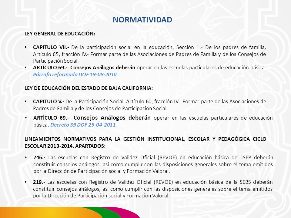 NORMATIVIDAD LEY GENERAL DE EDUCACIÓN: CAPITULO VII.- De la participación social en la educación, Sección 1.- De los padres de familia, Artículo 65, f