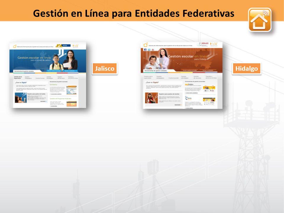 Jalisco Hidalgo Gestión en Línea para Entidades Federativas