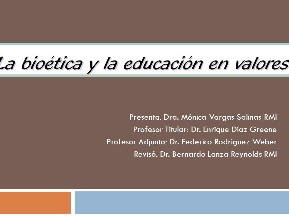 Presenta: Dra.Mónica Vargas Salinas RMI Profesor Titular: Dr.